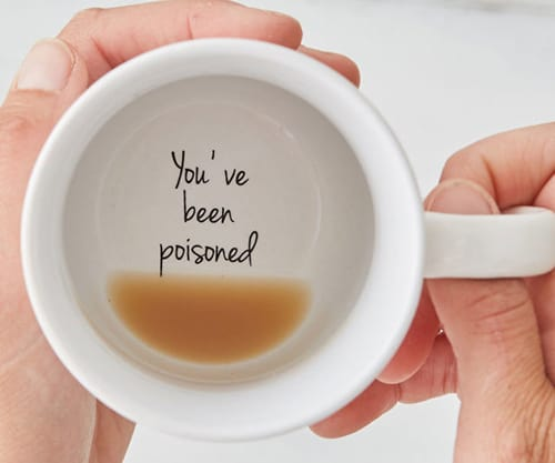 You have been poisoned coffee mug