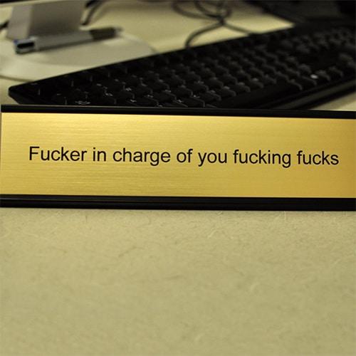 Funny desk plate for boss